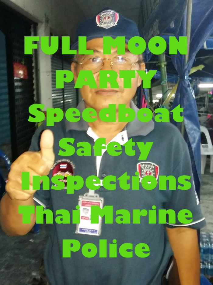 marine police, thailand, full moon party, safety, island info samui, tickets, transport (3)