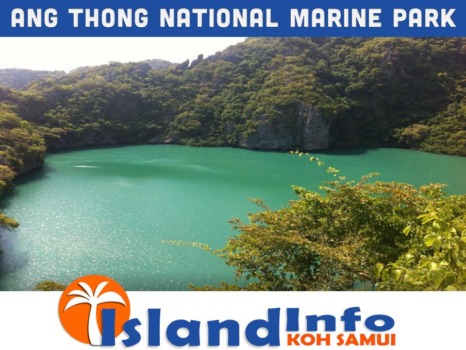ANG THONG NATIONAL MARINE PARK – ISLAND INFO SAMUI.12 ...