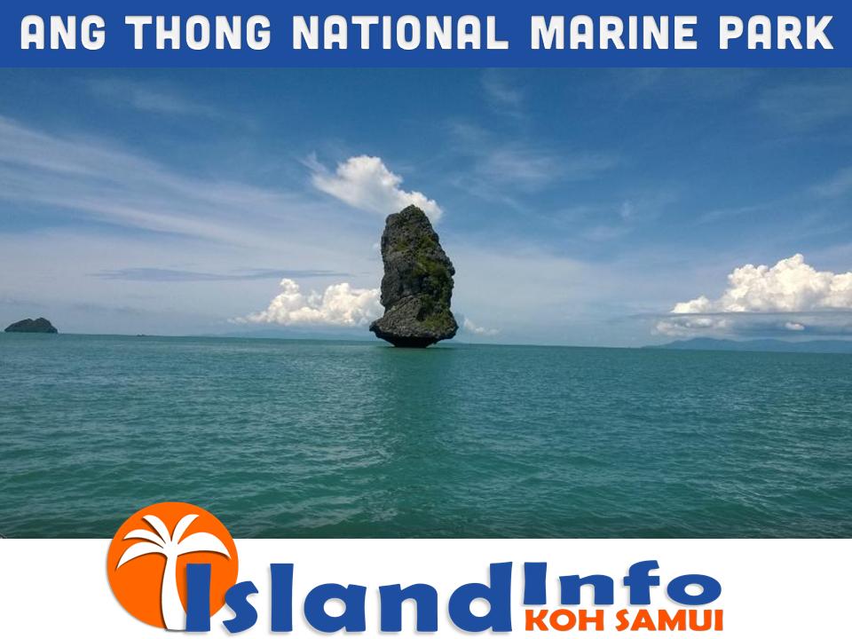 ANG THONG NATIONAL MARINE PARK – ISLAND INFO SAMUI.4 ...