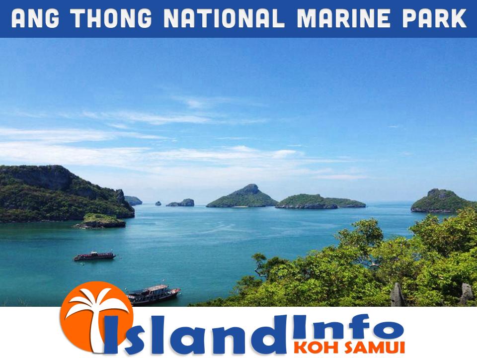 ANG THONG NATIONAL MARINE PARK – ISLAND INFO SAMUI.6 ...