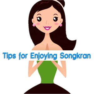 SONGRAN TIPS