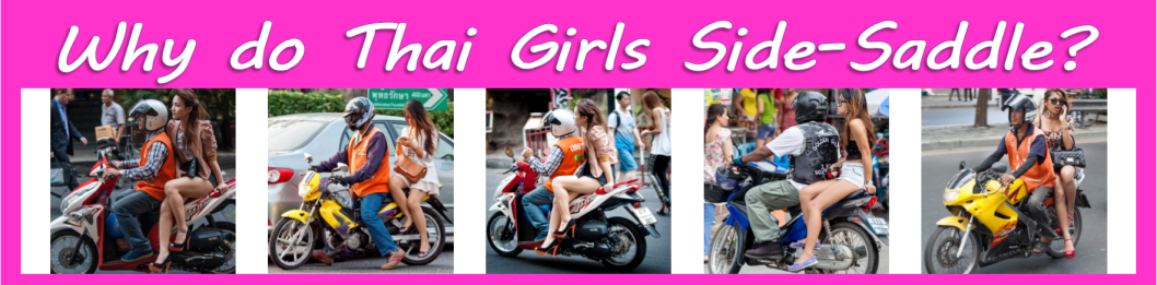 why do thai girls side saddle.3