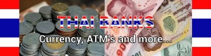 thailand-banks-money-exchange-rates-atm-locations-credit-cards-information
