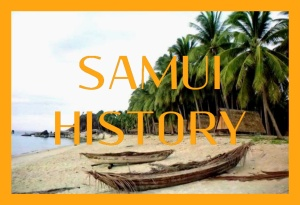 SAMUI HISTORY, ISLAND INFO SAMUI
